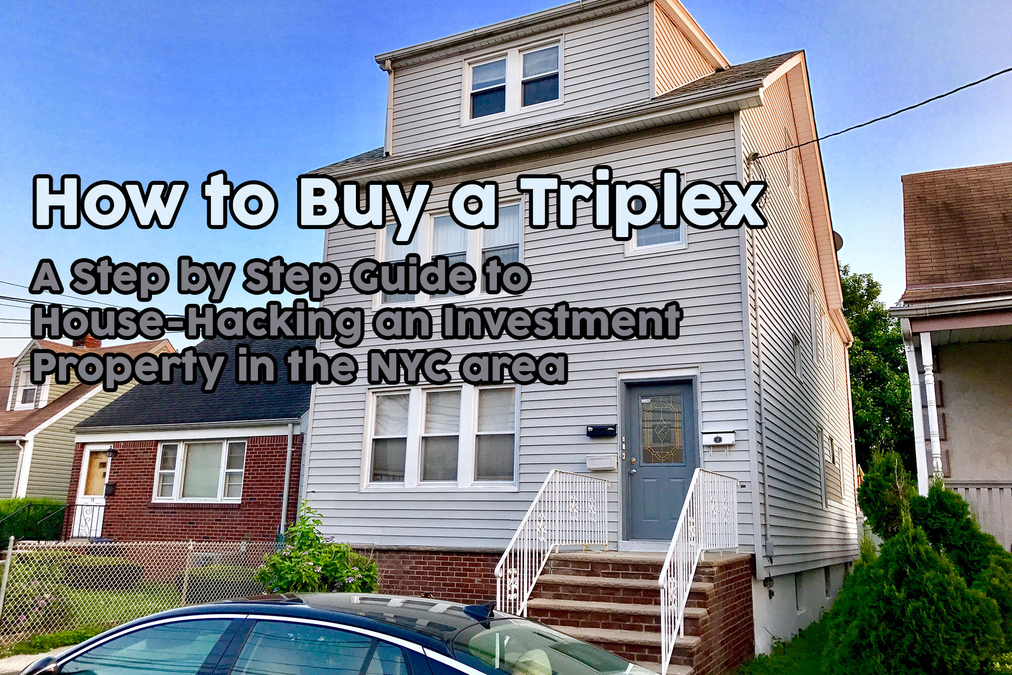 How to Buy a Triplex: A Step by Step Guide to House-Hacking an
